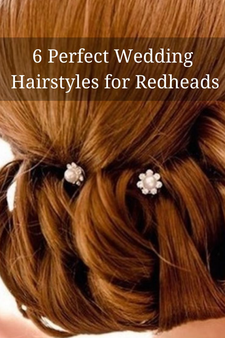 6 Perfect Hairstyles For Redheads Wedding Hair For