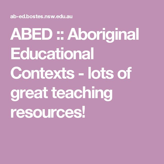 ABED :: Aboriginal Educational Contexts - lots of great teaching resources!