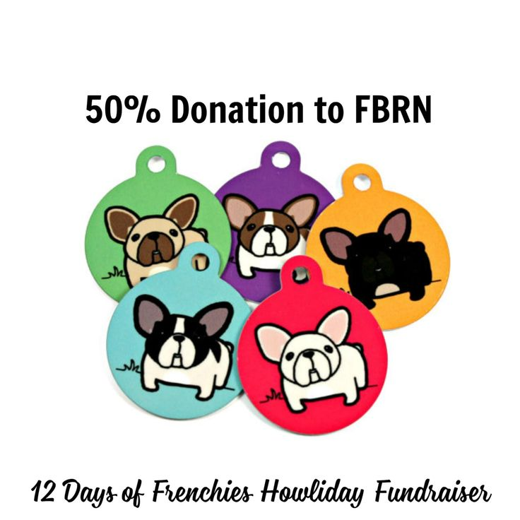 French Bulldog Pet ID Dog Tag with 50% donation to French Bulldog Rescue Network by BadTags on Etsy https://www.etsy.com/listing/482169072/french-bulldog-pet-id-dog-tag-with-50
