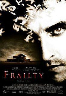 Frailty (film) - Wikipedia, the free encyclopedia