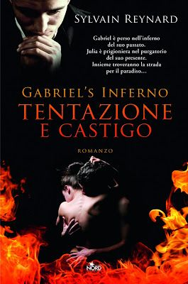 "April 4, 2013 Gabriel's Inferno will be released in Italian and it will be available in Hard Cover!: ""Gabriel's Inferno:Tentazione e Castigo"" finalmente in libreria 