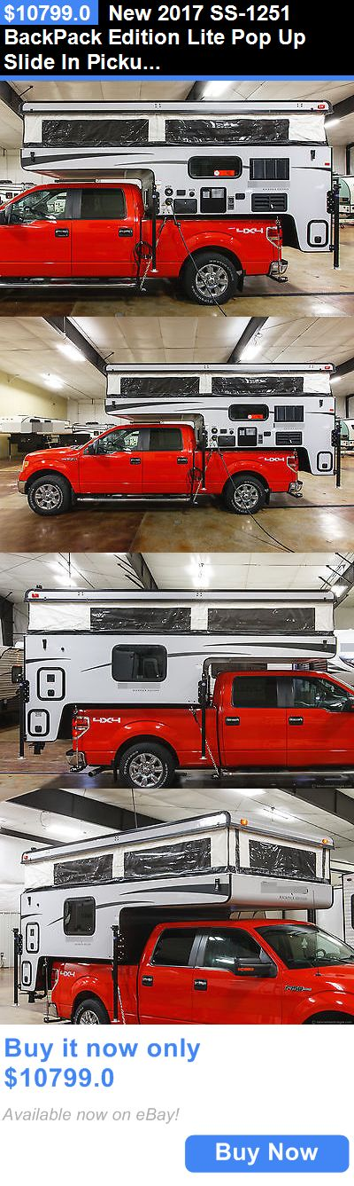 rvs: New 2017 Ss-1251 Backpack Edition Lite Pop Up Slide In Pickup Truck Camper Sale BUY IT NOW ONLY: $10799.0
