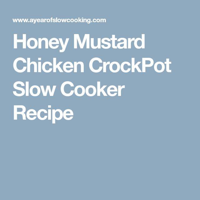 Honey Mustard Chicken CrockPot Slow Cooker Recipe