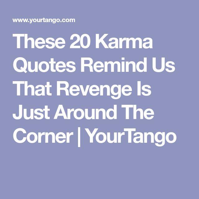 Karma And Revenge Quotes: Best 25+ Karma Ideas On Pinterest