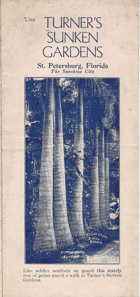 1940s Turners Sunken Gardens Brochure St Petersburg Florida Royal Palms Bananas #VtgFL #TurnersSunkenGardens #StPetersburg #TheSunshineCity #RoyalPalms #BananaTrees