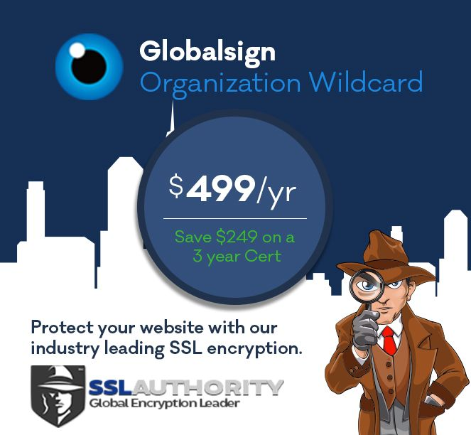 GlobalSign Organization Wildcard SSL certificate at 50% less price comparatively from other SSL certificate providers. GlobalSign SSL coupons.