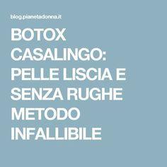 BOTOX CASALINGO: PELLE LISCIA E SENZA RUGHE METODO INFALLIBILE