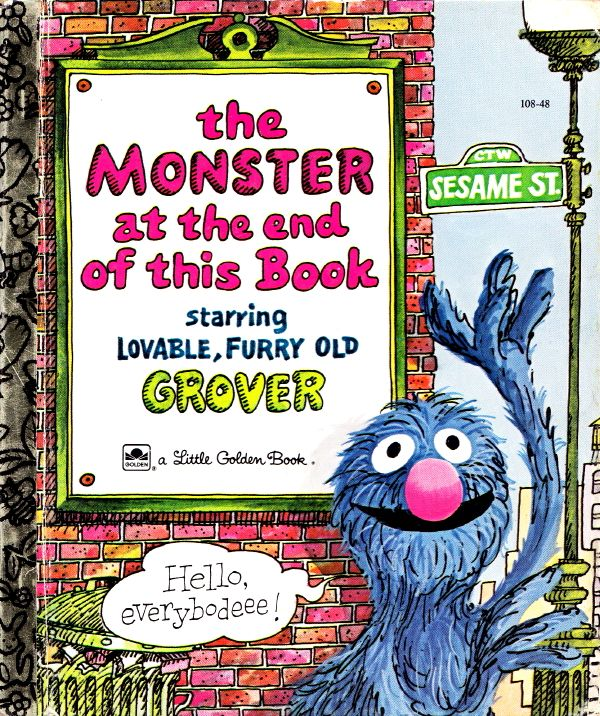 """""""The Monster at the End of This Book"""", Jon Stone (illustrated by Mike Smollin) 1971"""