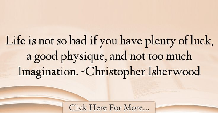 Christopher Isherwood Quotes About Imagination - 37892