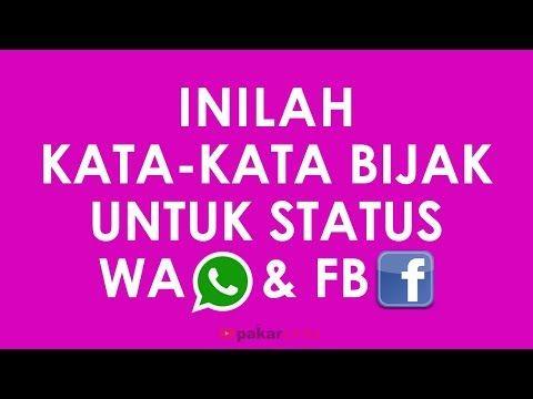 Kata Kata Bijak Untuk Status Wa Status Fb Youtube Video Kata2