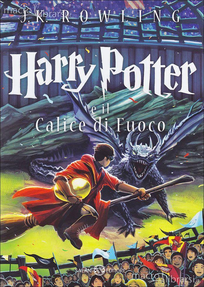 Harry Potter e il calice di fuoco di J.K. Rowling