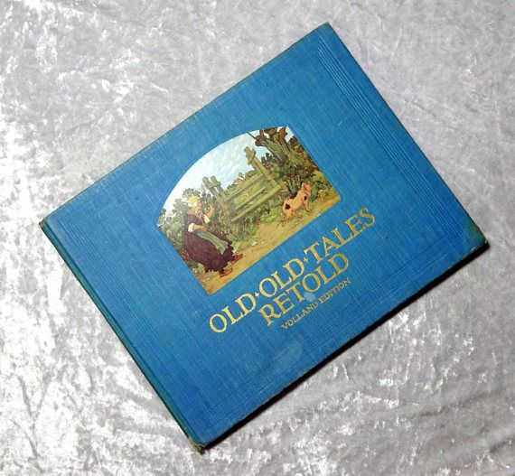 Old Old Tales Retold Antique 1923 Illustrated Children's