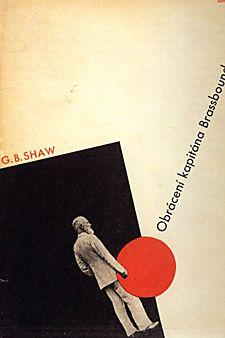 Closer View   The Book:  George Bernard Shaw   Obráceni kapitána Brassbounda   Book Design:  Cover design and typography by Ladislav Sutnar; drawing on title page by Zdenĕk Kratochvíl