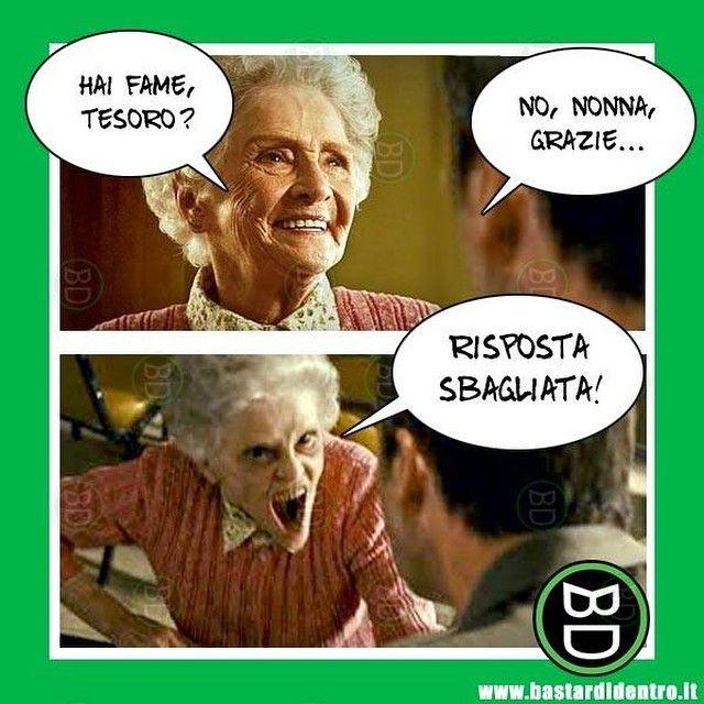 Mai contrariare #nonna! #bastardidentro #ipnoticamentebastardidentro #fame www.bastardidentro.it