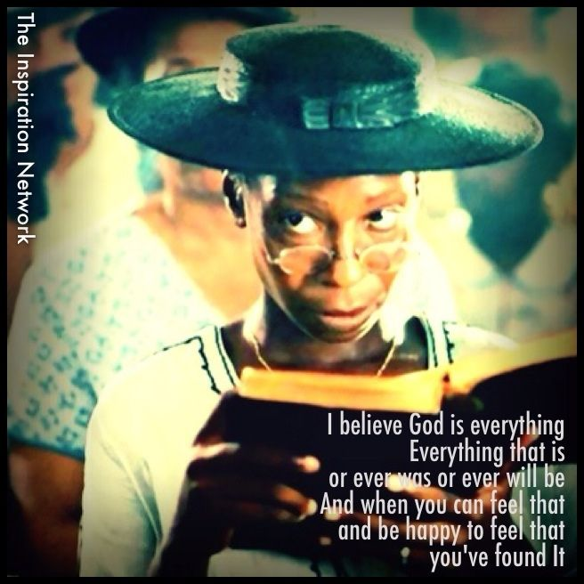 i believe god is everything say shug and when you can feel that and be happy to feel that youve found it alice walker the color purple - The Color Purple Book Pdf