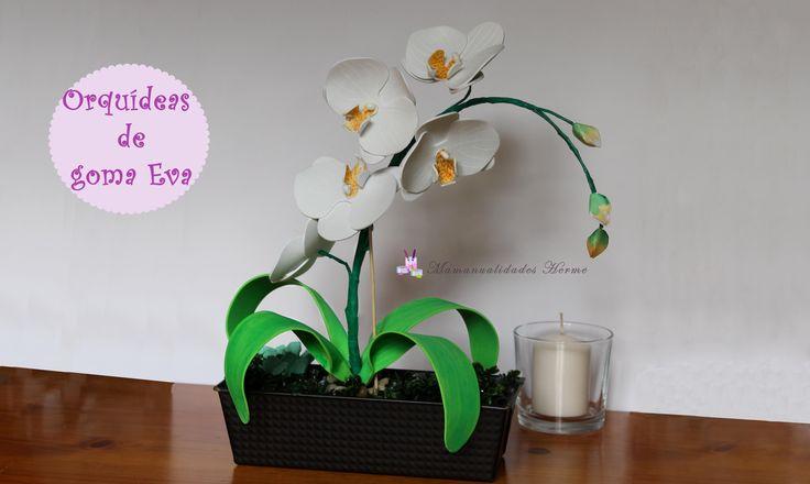 Como hacer orquídeas de goma Eva                                                                                                                                                                                 Más