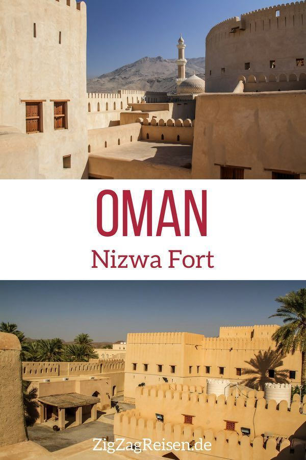 Nizwa Oman (Fort + Souk) – Reisetipps + Bilder – ZigZag Reisen Reiseblog
