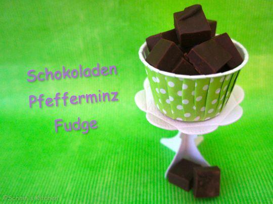 Schnin's Kitchen: Schokoladen-Pfefferminz-Fudge