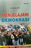 Toko Buku Sang Media : MENJELAJAHI DEMOKRASI