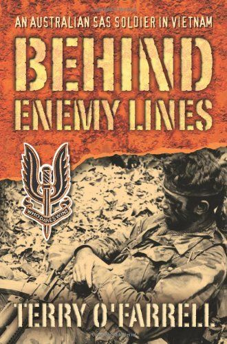 Behind Enemy Lines: An Australian SAS Solider in Vietnam