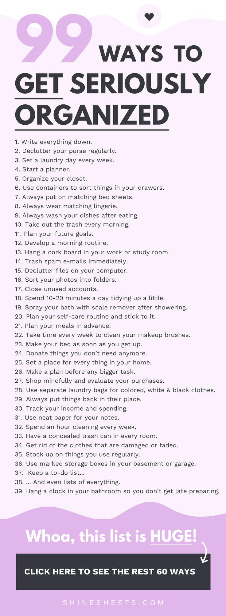 99 Ways To Get Seriously Organized