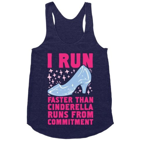 I Run Faster Than Cinderella Runs From Commitment | Activate Apparel | Workout Gear & Accessories