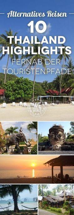 Alternatives Reisen – 10 Thailand Highlights fernab der Touristenpfade