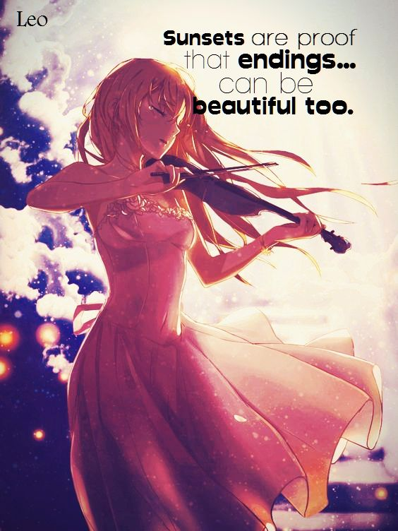 Anime:Your lie in april Your lie in april quote