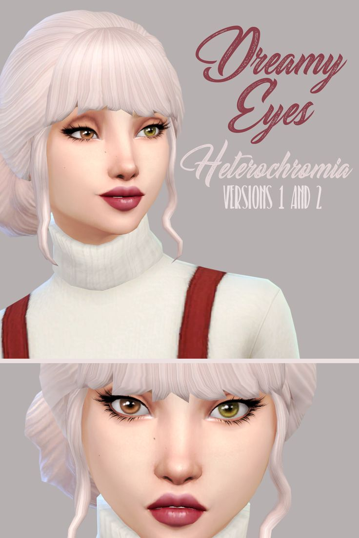 The Sims 4 CC    Dangerouslyfreejellyfish    Dreamy Eyes Heterochromia Versions 1 and 2