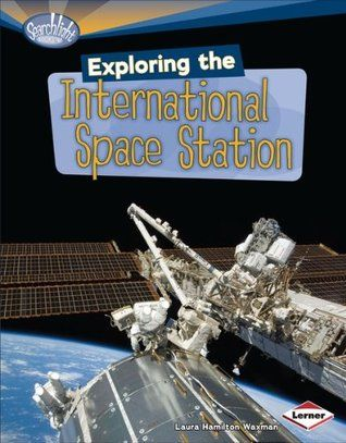 """Exploring the international space station"", by Laura Hamilton Waxman - What's longer than a football field, weighs more than 450 cars, yet flies miles above Earth's surface? It's the International Space Station. In this book, you'll learn how the station was built and how crew members live and work there."