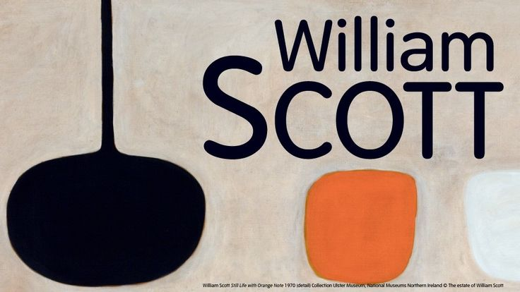 William Scott exhibition banner opens January 26 Tate St Ives - a beautiful journey in and out of abstraction - via kitchen utensils...