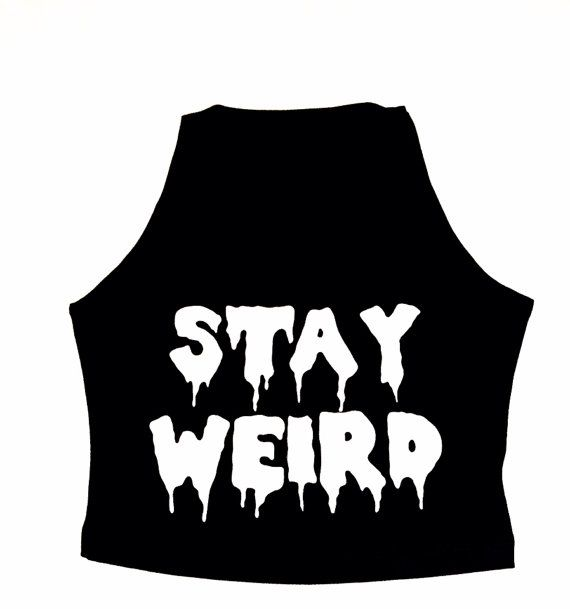 STAY WEIRD DROOLING Grunge Hipster  Crop Stretch Tank Crop - Xmas Ships Fast - Top Cropped Small Medium on Etsy, $20.00