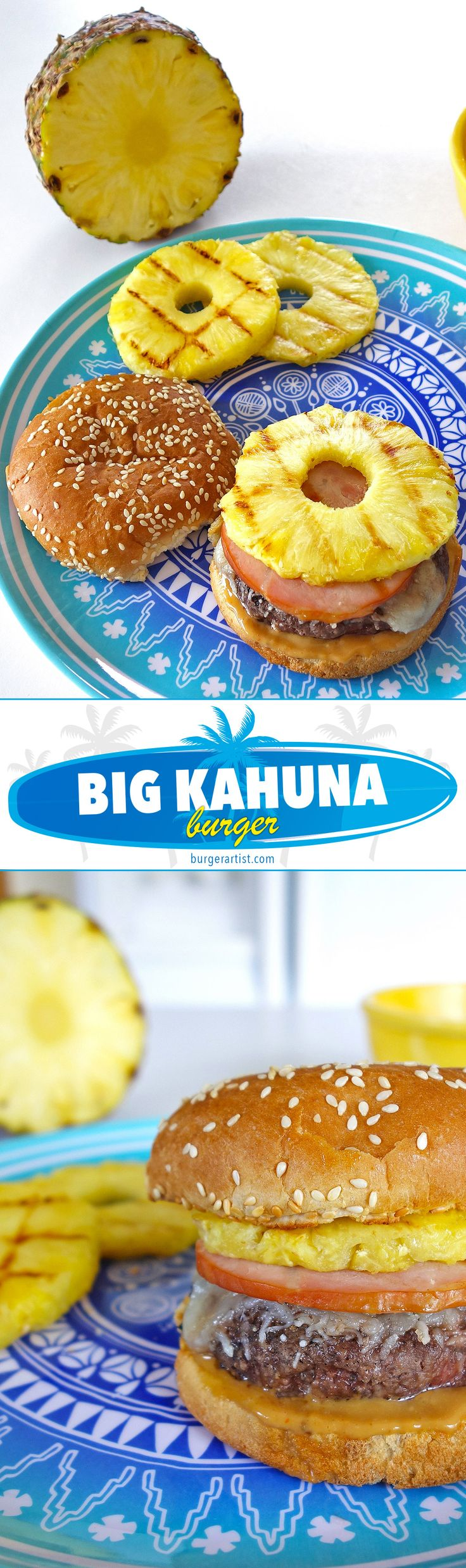 The Big Kahuna Hawaiian Burger - topped with pineapple, canadian bacon, and mozzarella cheese. - Gourmet Burgers from BurgerArtist.com