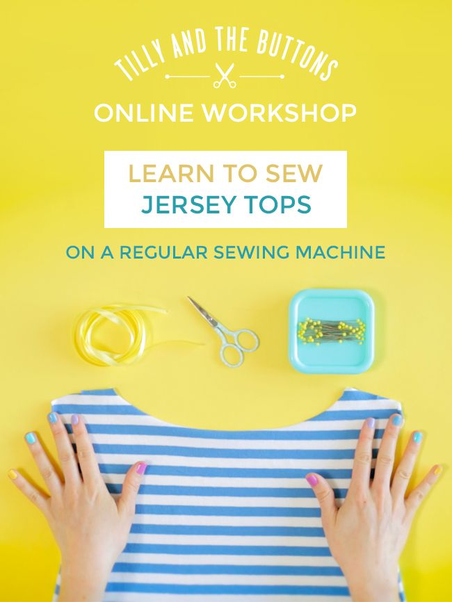 Learn to Sew Jersey Tops - Take Our Online Workshop From Home!
