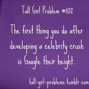 Tall Girl Problem #102.. hhahaha so true. Joseph Gordon Levitt or Josh Hutcherson and I weren't meant to be... D':