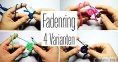 Fadenring,Zugknoten,Magic Ring, Magischer Ring ,Häkeln,haekeln ,Anleitung,Video,