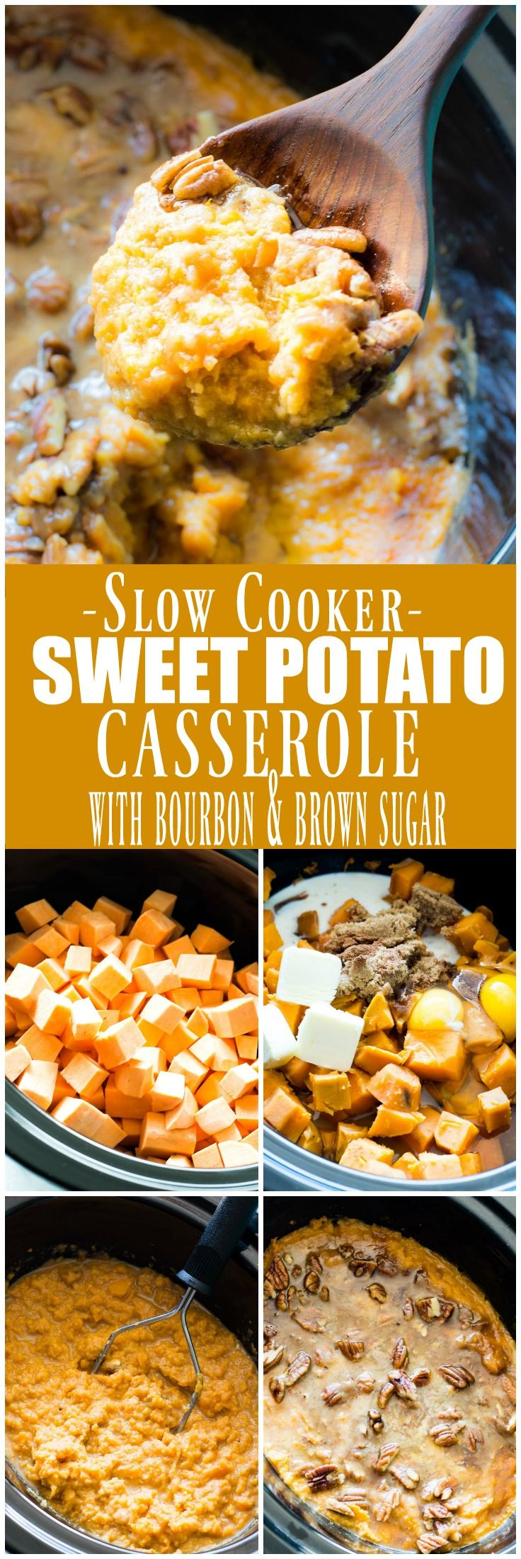 Slow Cooker Sweet Potato Casserole (made with Bourbon & Brown Sugar)