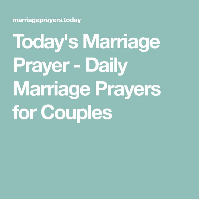 Today's Marriage Prayer - Daily Marriage Prayers for Couples