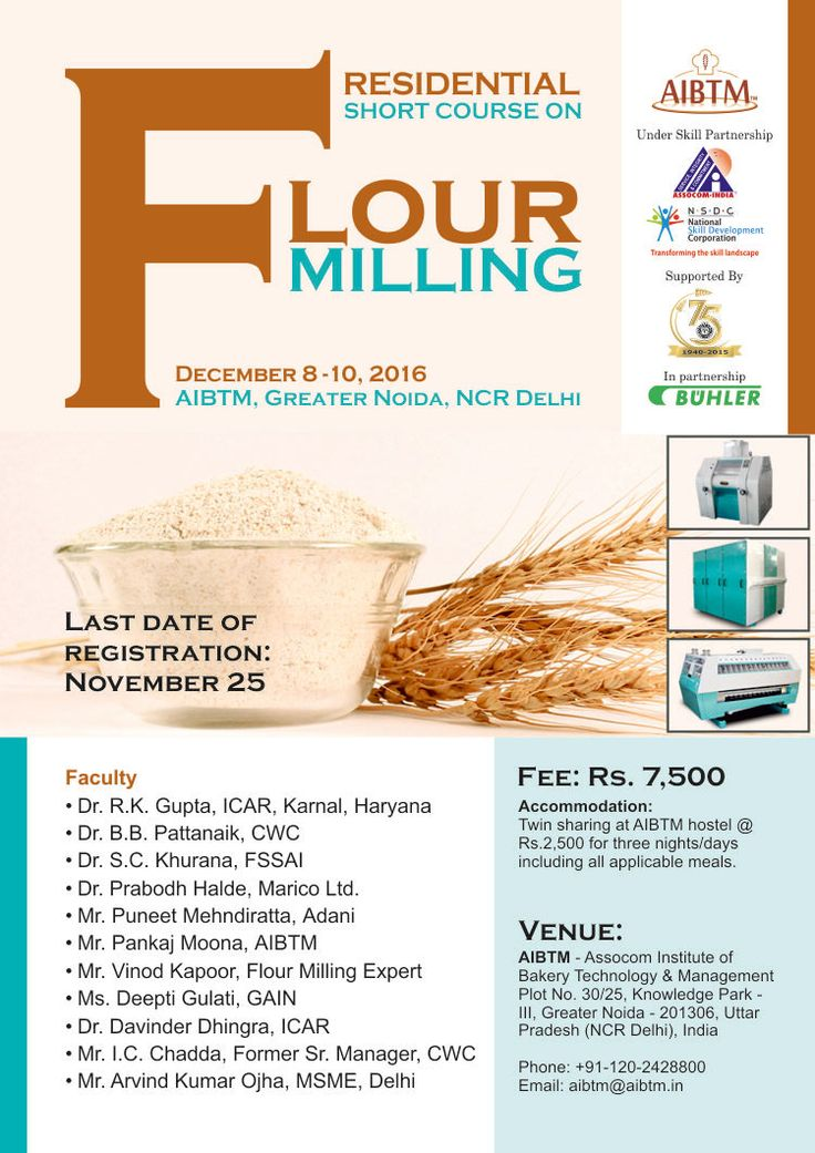 Enroll today for Residential #Short #Course on #Flour #Milling at #AIBTM. Send your details at aibtm@aibtm.in