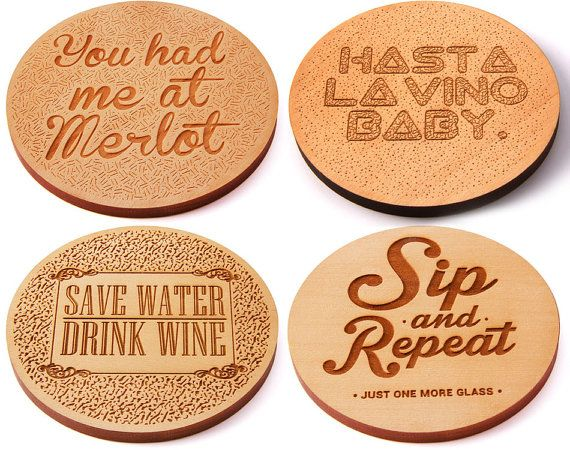 17 best ideas about funny wine sayings on pinterest for Coaster design ideas