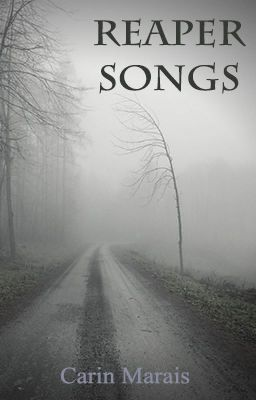Reaper Songs - Dark flash fiction stories #wattpad #fantasy
