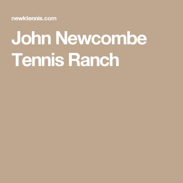John Newcombe Tennis Ranch