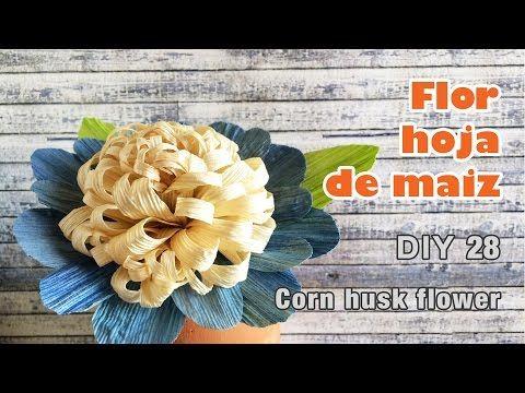 Flores de hoja de maiz / corn husk flowers / totomoxtle - YouTube