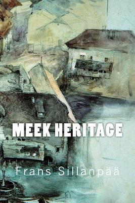 Meek Heritage - Sillanpaa, Frans Eemil