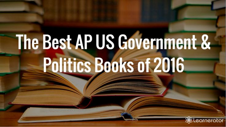 The Best AP US Government and Politics Books of 2016