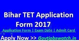 Appl for BIHAR TET 2017 Online Application form, Notification, Exam Date, Syllabus, Admit Card, Result | Bihar TET Application Form, BSEB BTET Exam Form