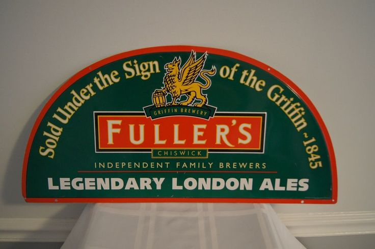 GRIFFIN BREWERY FULLER'S BEER SIGN
