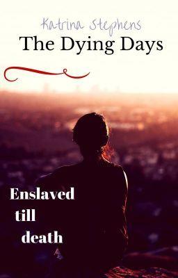 Enslaved till death #wattpad #vampire by Katrina Stephens @KatrinaAuthor