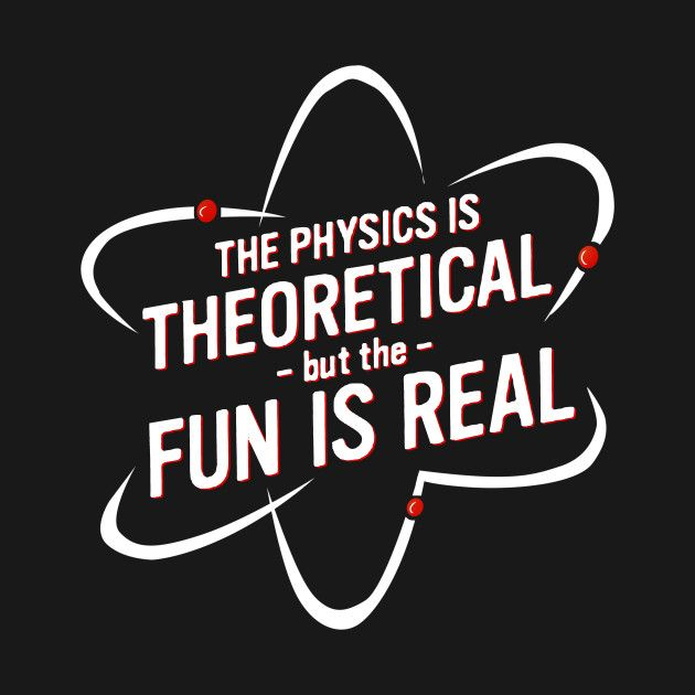 Check out this awesome 'physics+is+fun' design on @TeePublic!