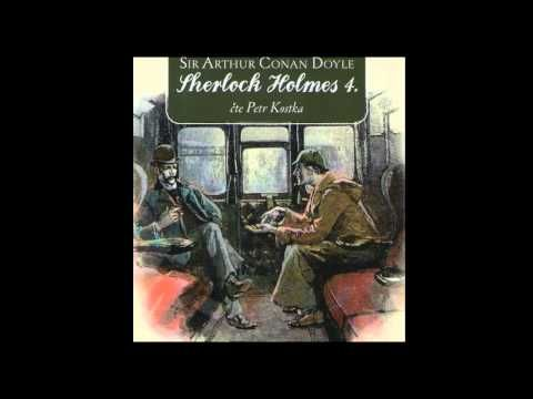 Arthur Conan Doyle - Sherlock Holmes 4 (Detektivka, Mluvené slovo, Audiokniha, | AudioStory) - YouTube